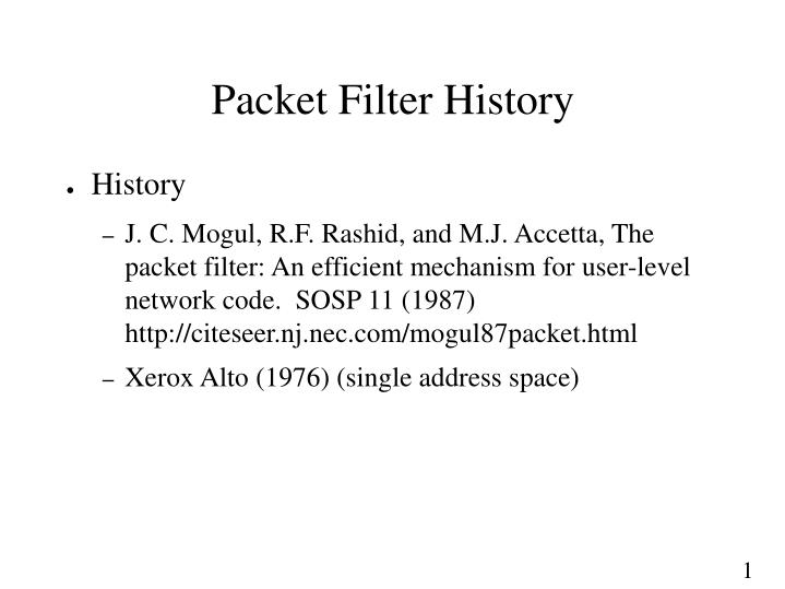 Packet Filter History