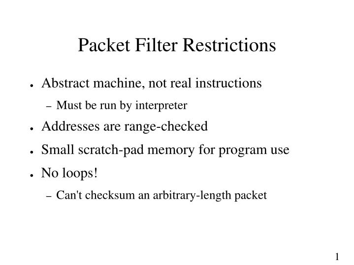 Packet Filter Restrictions