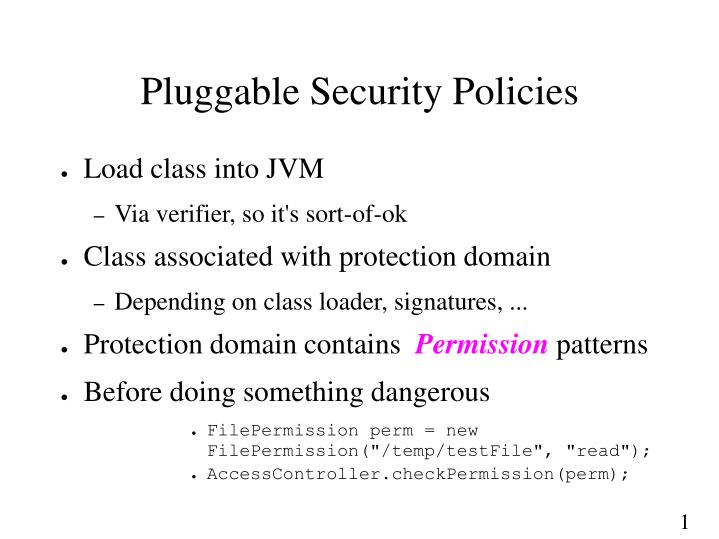 Pluggable Security Policies