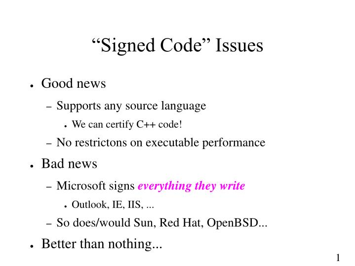 """Signed Code"" Issues"