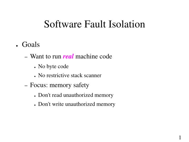 Software Fault Isolation