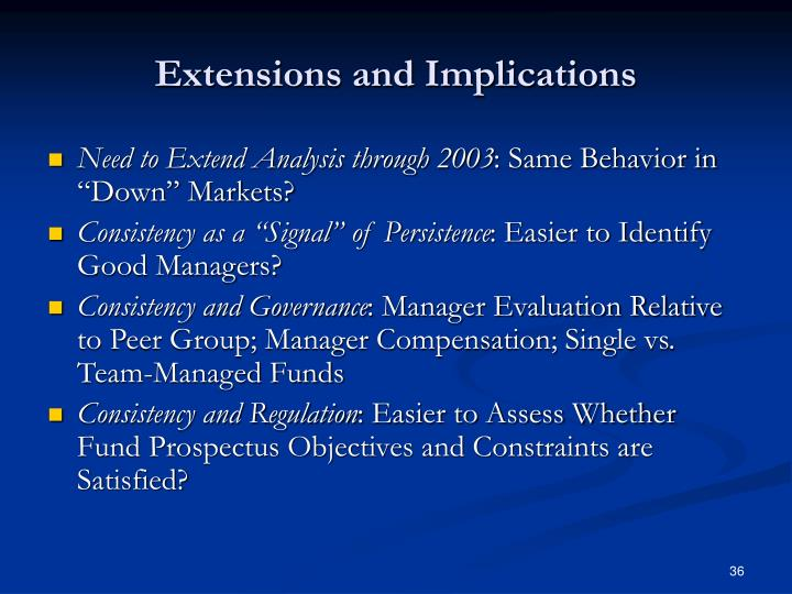 Extensions and Implications