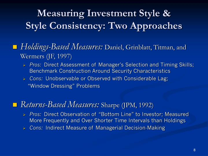 Measuring Investment Style &