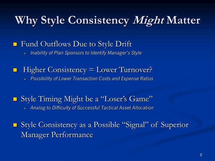 Why style consistency might matter