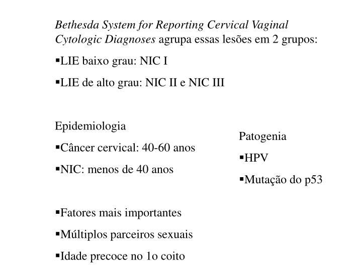 Bethesda System for Reporting Cervical Vaginal Cytologic Diagnoses