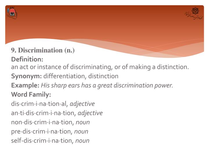 9. Discrimination (n.)