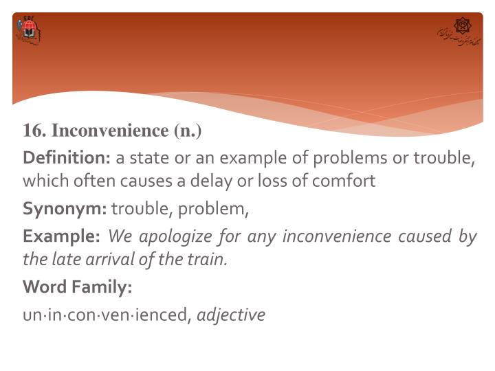 16. Inconvenience (n.)