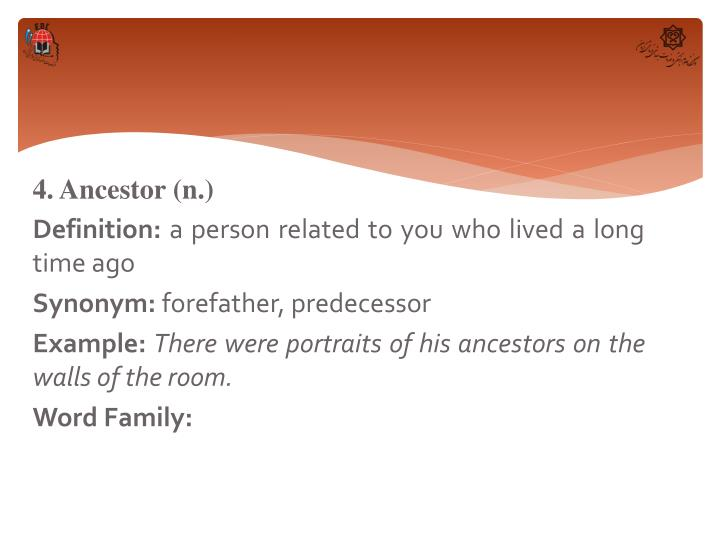 4. Ancestor (n.)