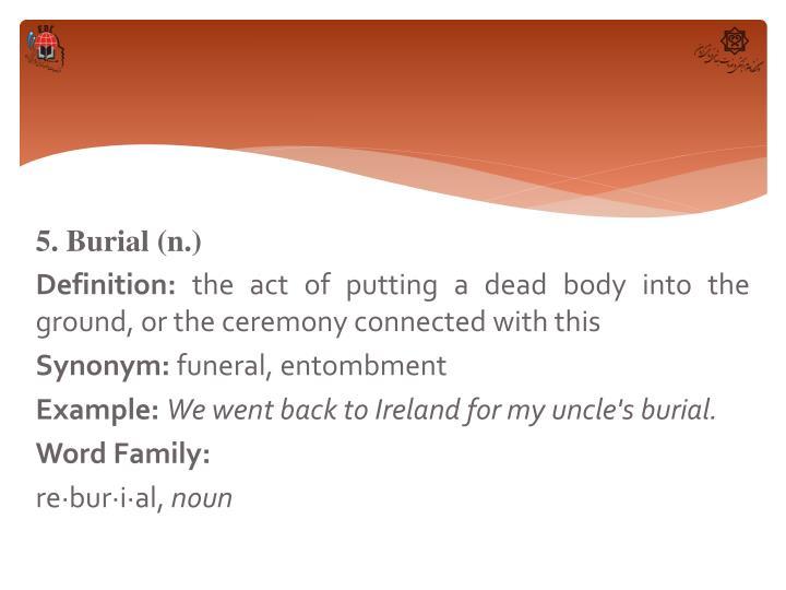 5. Burial (n.)