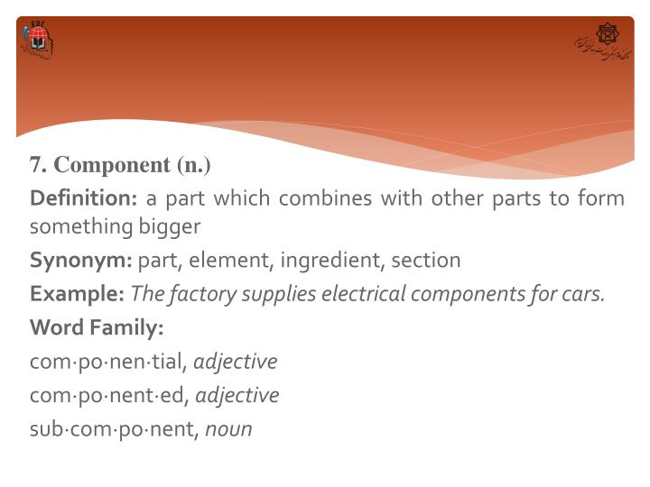 7. Component (n.)