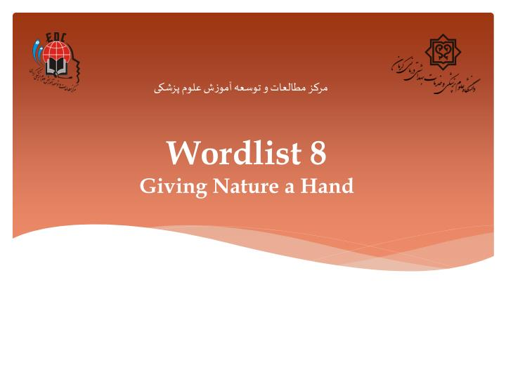 Wordlist 8 giving nature a hand