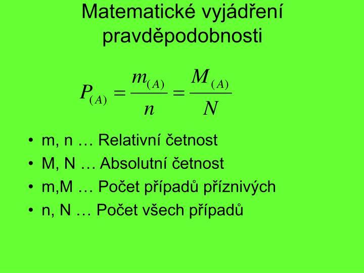 Matematické vyjádření pravděpodobnosti