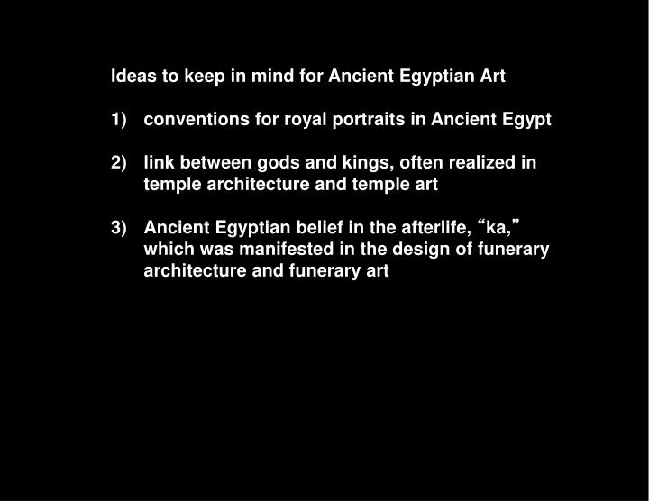 Ideas to keep in mind for Ancient Egyptian Art