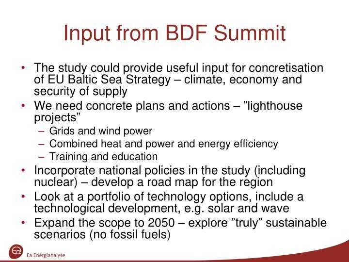 Input from BDF Summit