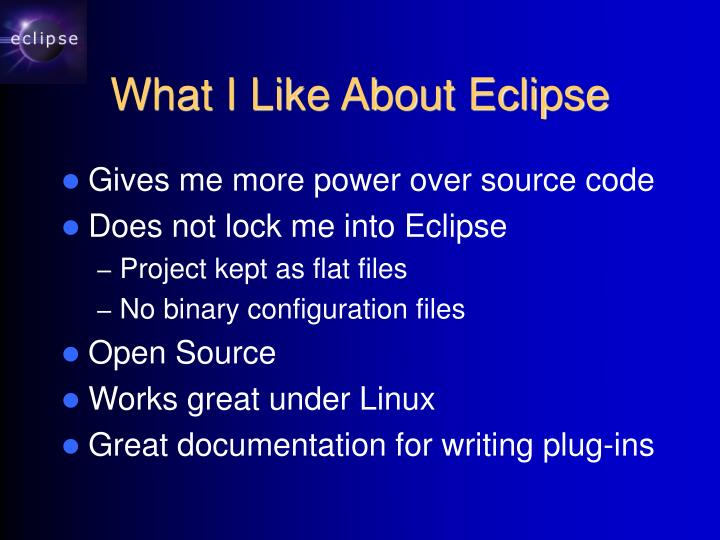 What I Like About Eclipse