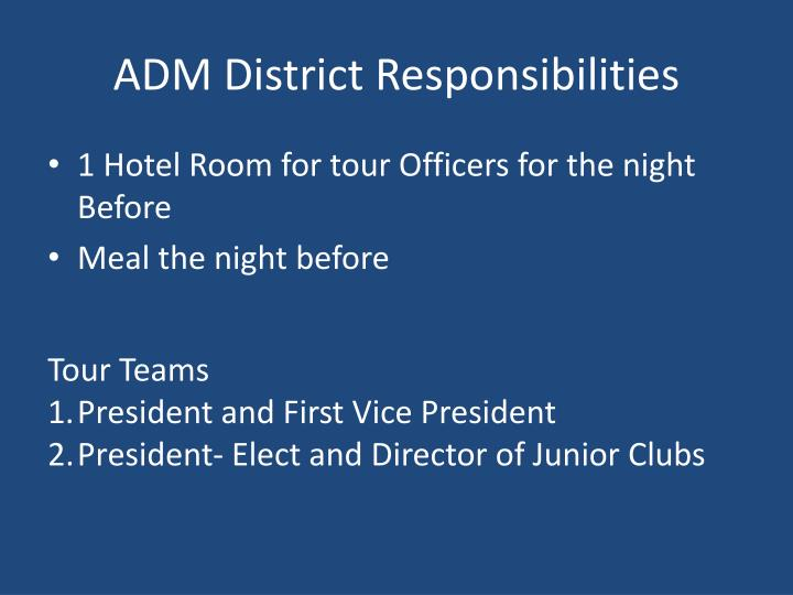 ADM District Responsibilities