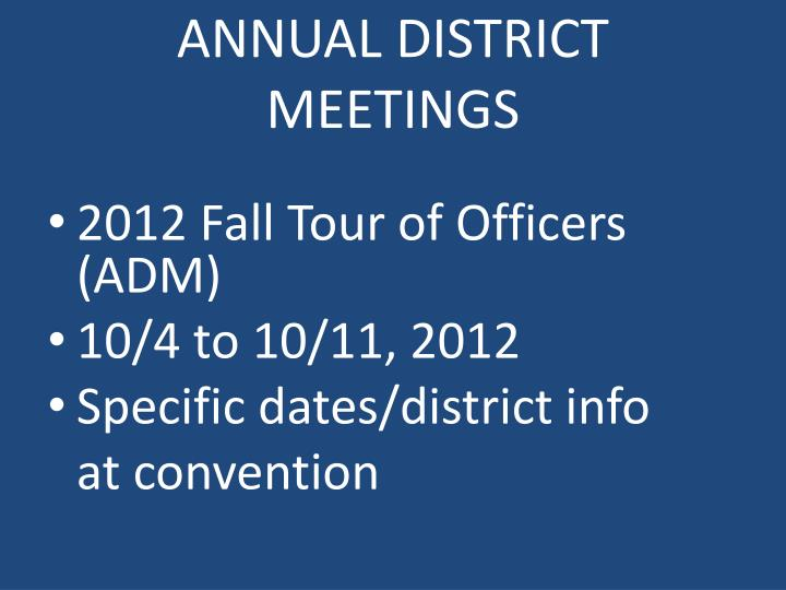 ANNUAL DISTRICT MEETINGS