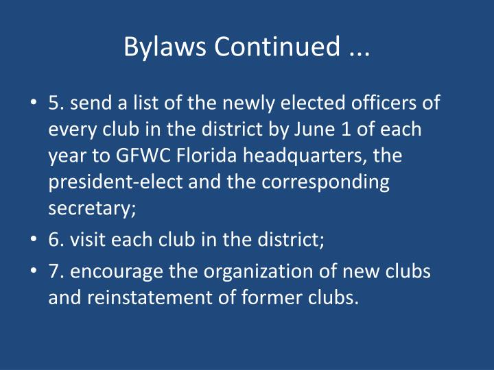 Bylaws Continued ...