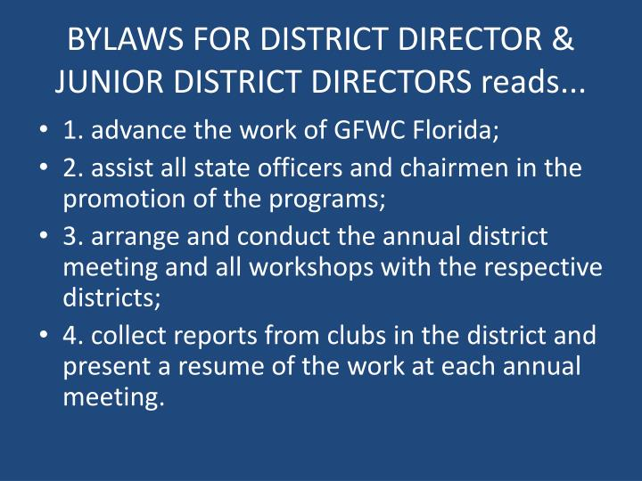 BYLAWS FOR DISTRICT DIRECTOR & JUNIOR DISTRICT DIRECTORS reads...