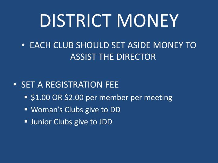 DISTRICT MONEY