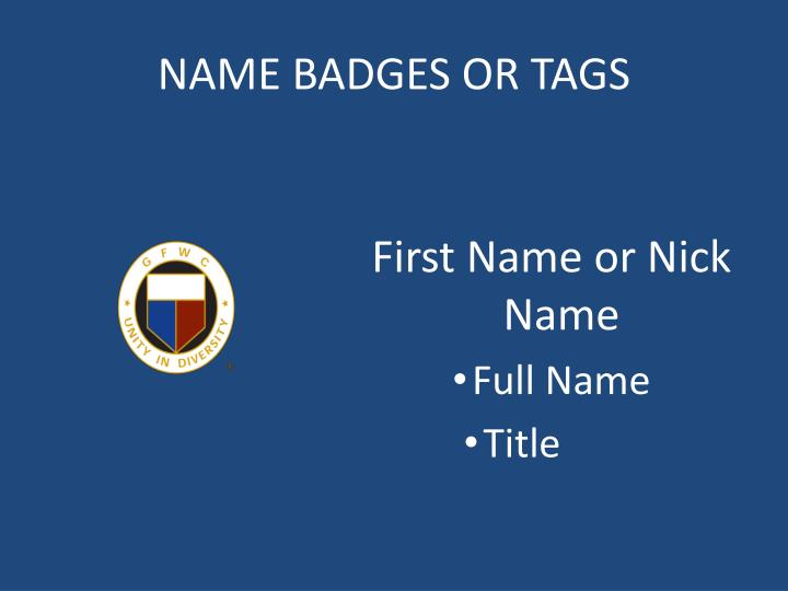 NAME BADGES OR TAGS