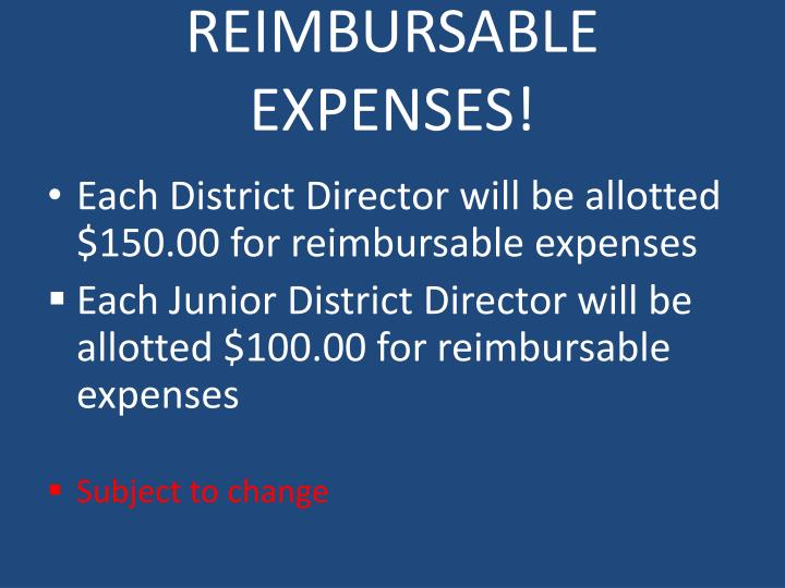 REIMBURSABLE EXPENSES!