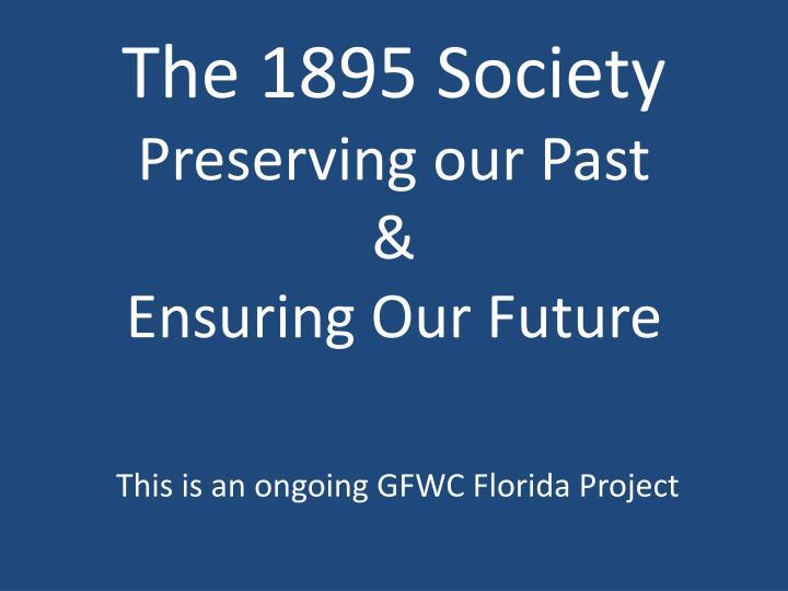 The 1895 Society