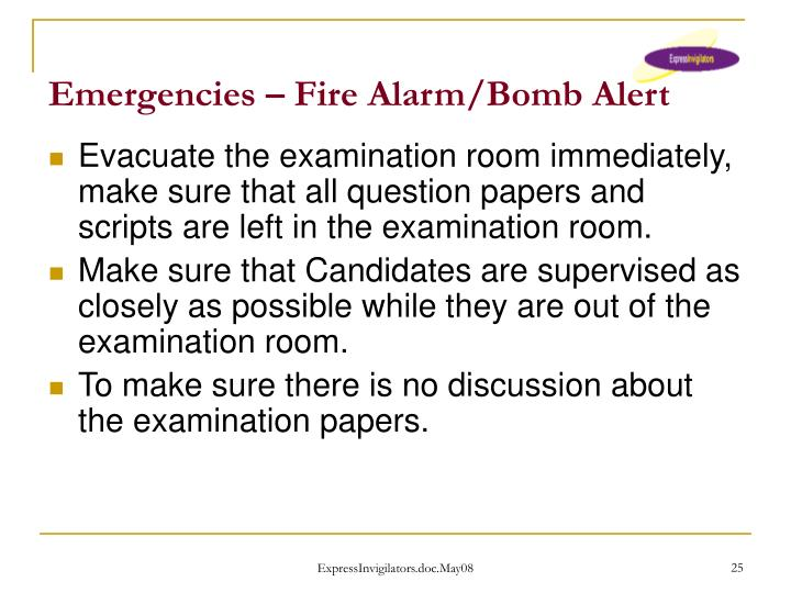 Emergencies – Fire Alarm/Bomb Alert