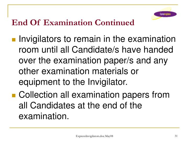 End Of Examination Continued