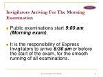 invigilators arriving for the morning examination
