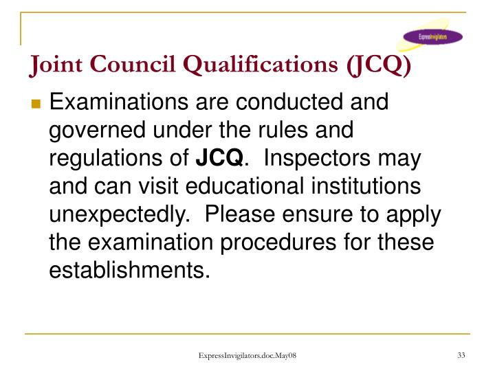 Joint Council Qualifications (JCQ)