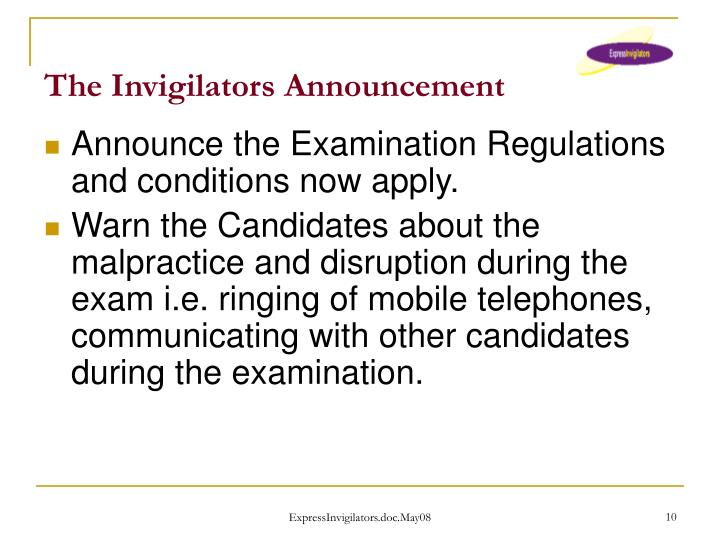 The Invigilators Announcement