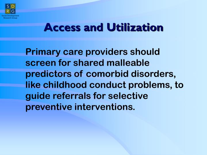 Access and Utilization