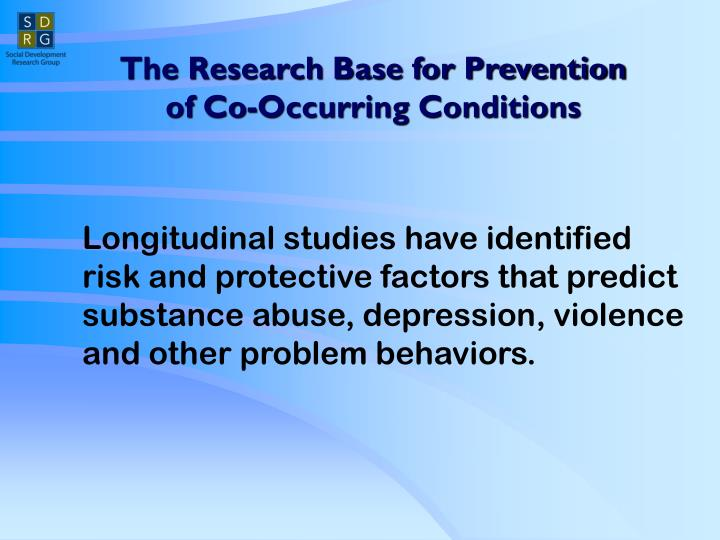 The research base for prevention of co occurring conditions