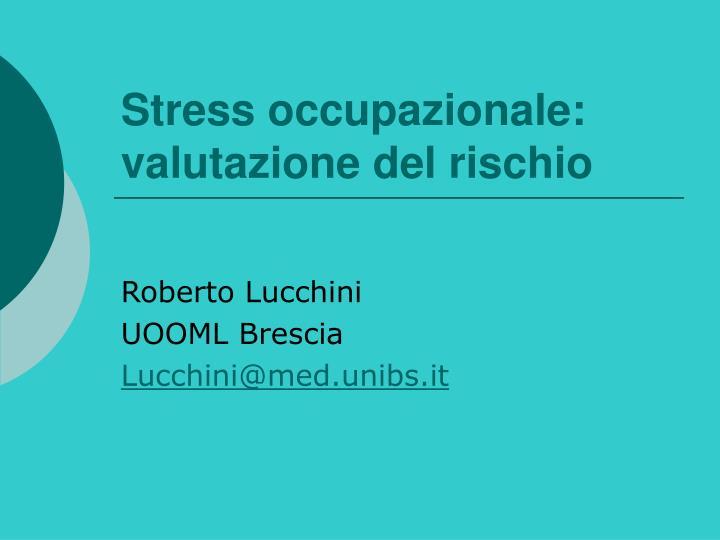 Stress occupazionale: valutazione del rischio