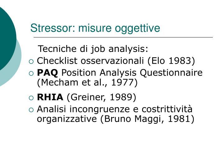 Stressor: misure oggettive