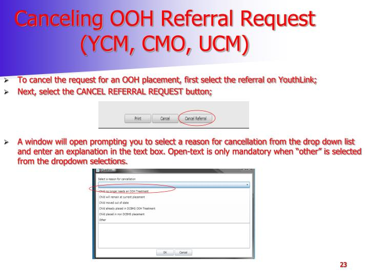 Canceling OOH Referral Request (YCM, CMO, UCM)