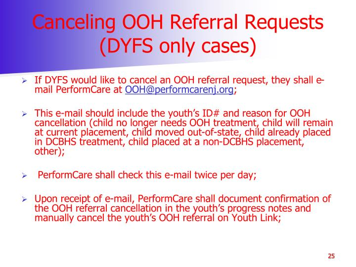 Canceling OOH Referral Requests (DYFS only cases)