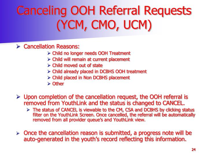Canceling OOH Referral Requests (YCM, CMO, UCM)