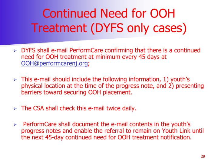 Continued Need for OOH Treatment (DYFS only cases)