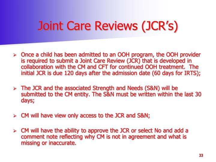 Joint Care Reviews (JCR's)