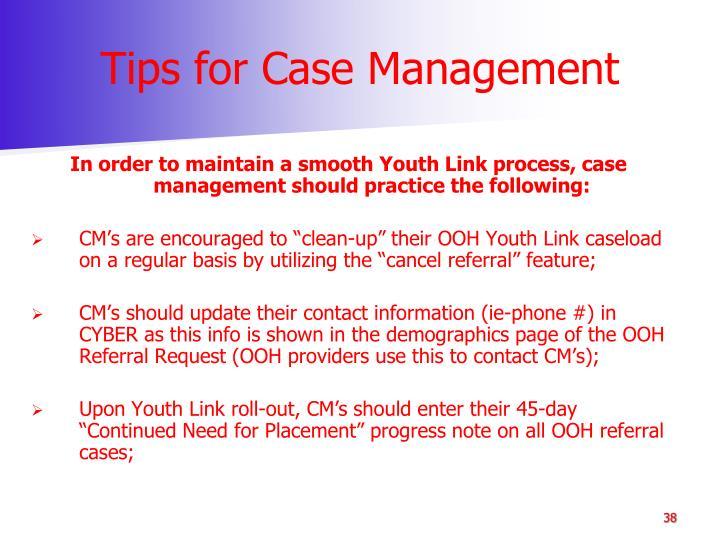 Tips for Case Management