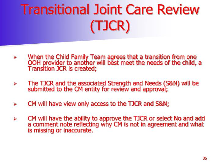 Transitional Joint Care Review (TJCR)