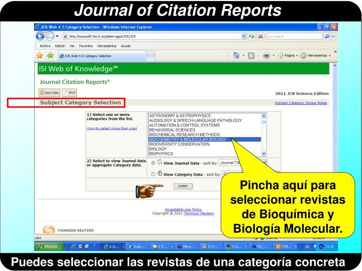 Pincha aquí para seleccionar revistas de Bioquímica y Biología Molecular.