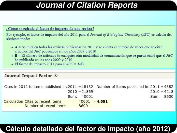 Cálculo detallado del factor de impacto (año 2012)
