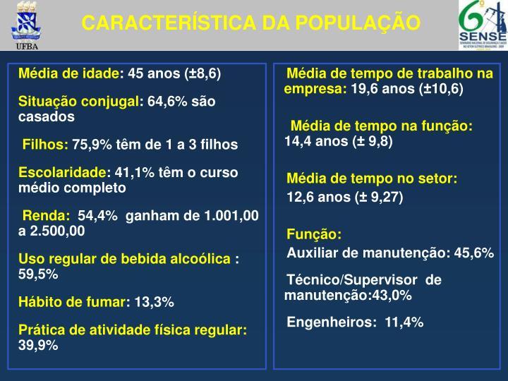 CARACTERÍSTICA DA POPULAÇÃO