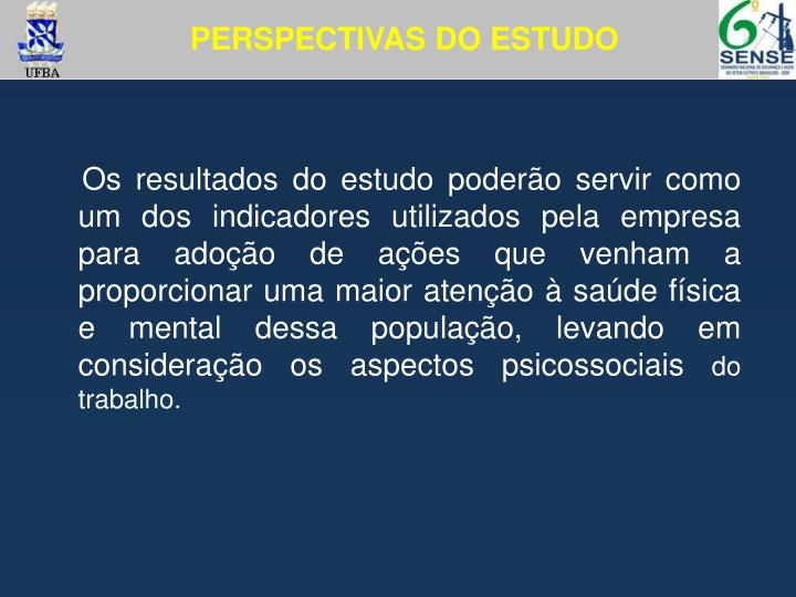 PERSPECTIVAS DO ESTUDO