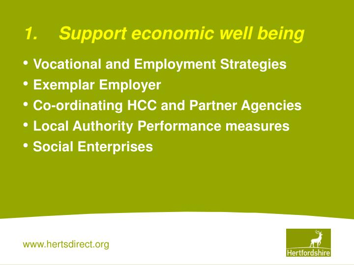 1.Support economic well being