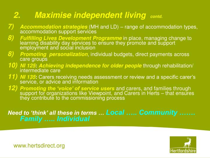 2.Maximise independent living