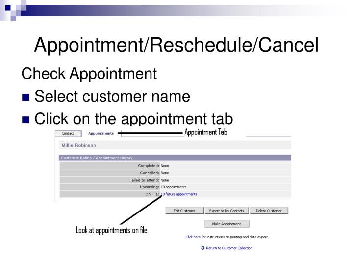 Appointment/Reschedule/Cancel